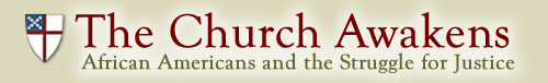 The Church Awakens: African Americans and the Struggle for Justice